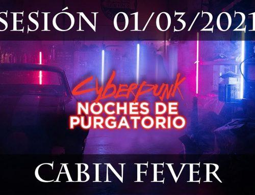 1 – Cabin fever